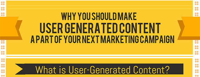 Why User Generated Content Should Be Part of Your Marketing