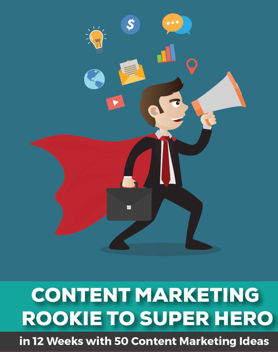 Content Marketing Rookie To Super Hero In 12 Weeks