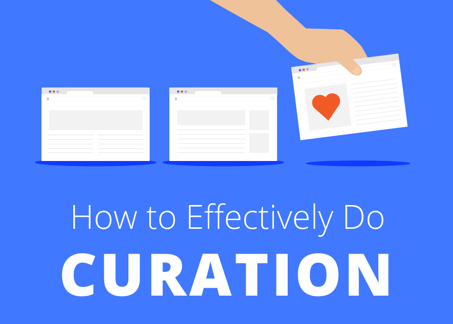 How to Effectively Do Content Curation?