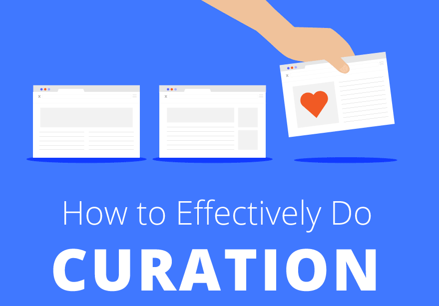 How to Effectively Curate Content