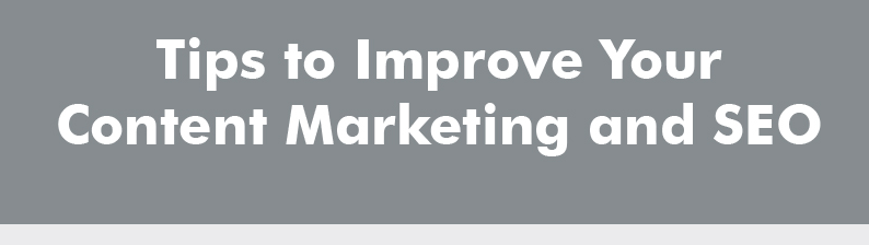 12 Effective Ways to Improve Your Content Marketing and SEO