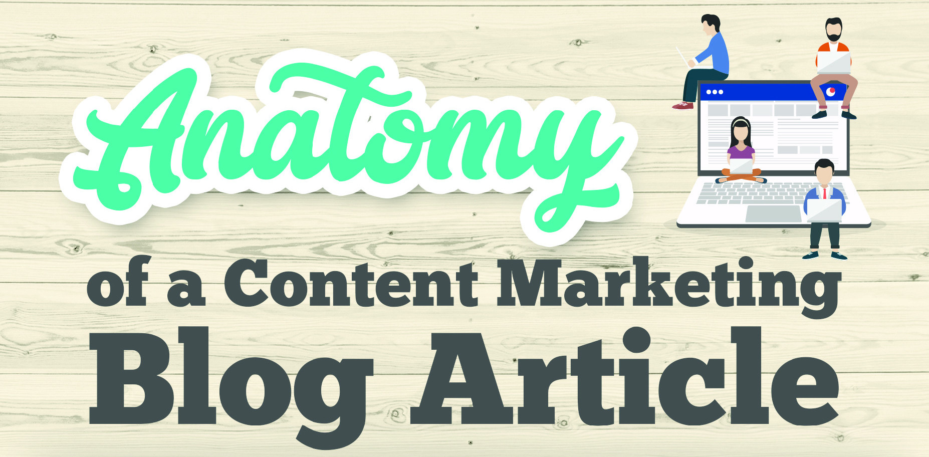 Anatomy of A Content Marketing Blog Article