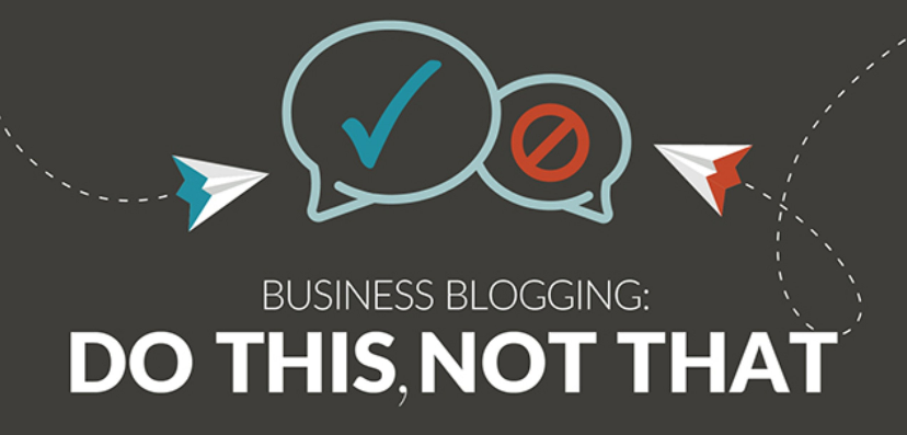 Business Blogging: Do This, Not That!
